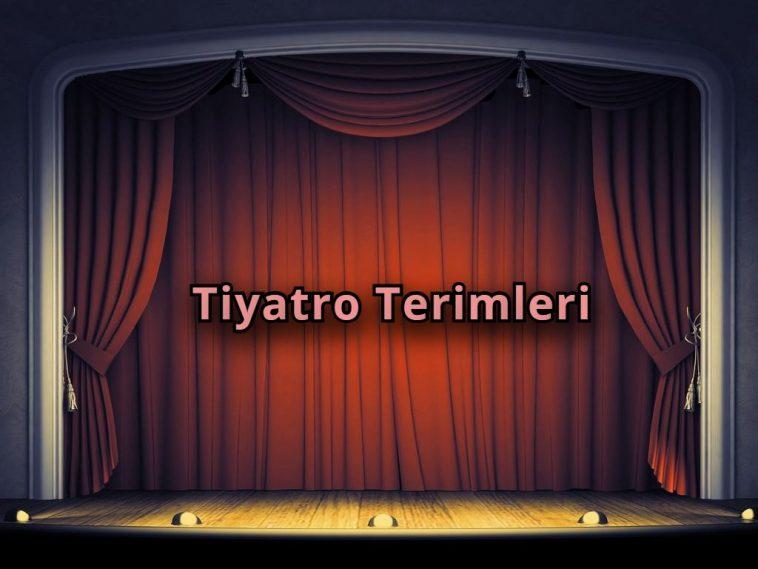 Tiyatro Terimleri
