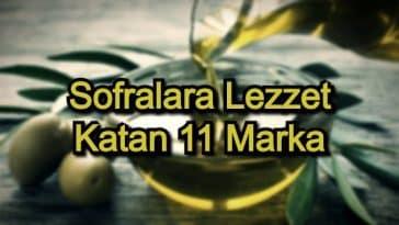 En İyi Zeytinyağı – 2020 – Sofralara Lezzet Katan 11 Marka