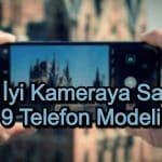 Kamerası En İyi Telefonlar – 2020 Güncel – Kaliteli Kameraya Sahip 9 Telefon Modeli