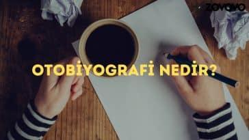 Otobiyografi Nedir? Otobiyografi Örnekleri