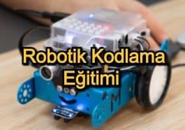 Robotik Kodlama Eğitimi – 2020 Güncel – Robotik Kodlamaya Meraklı Olanlar İçin 15 Kurs